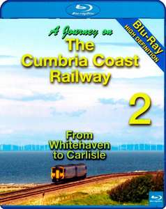 A Journey on the Cumbria Coast Railway 2 - Whitehaven to Carlisle Blu-ray