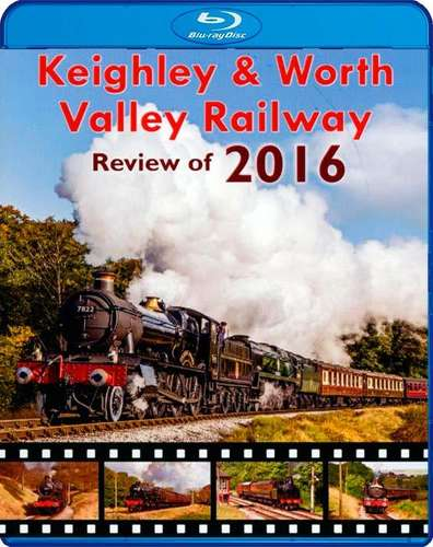 Keighley and Worth Valley Railway - Review of 2016 - Blu-ray