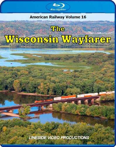 American Railway - Volume 16 - The Wisconsin Wayfarer