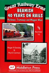 Beamish 40 Years On Rails