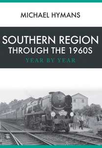 Southern Region Through the 1960s - Book