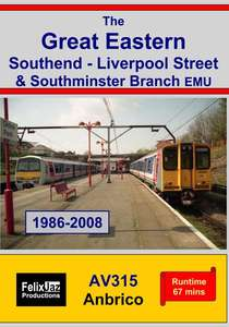 The Great Eastern: Southend - Liverpool Street & Southminster Branch EMU (1986-2008)