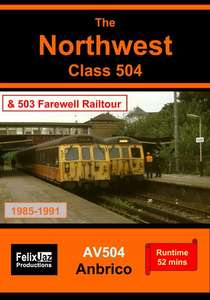 The Northwest Class 504: including Class 503 Farewell Railtour (1985 - 1991)