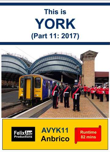 This is York (Part 11: 2017)