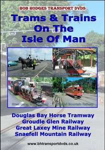 Trams and Trains on the Isle of Man