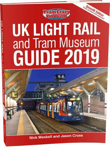 UK Light Rail and Tram Museum Guide 2019