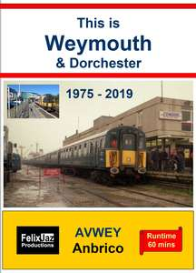 This is Weymouth & Dorchester (1975 - 2019)