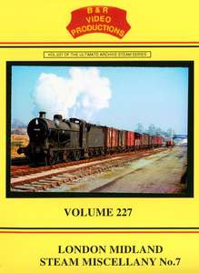 London Midland Steam Miscellany No.7 - Volume 227