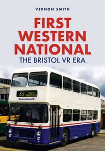 First Western National: The Bristol VR Era