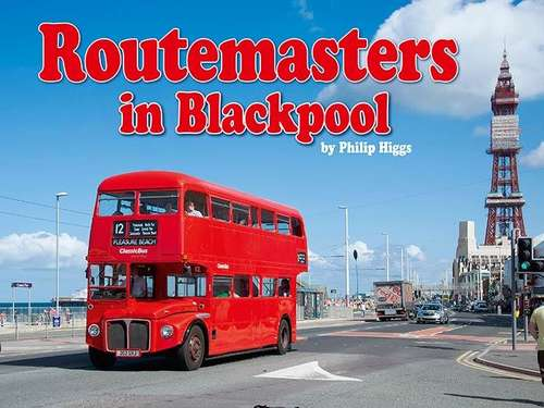 Routemasters in Blackpool