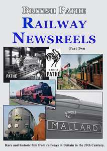 Railway Newsreels from British Pathe Part Two