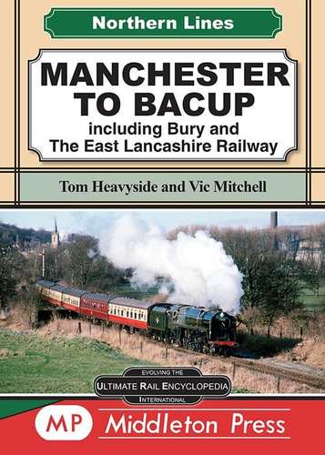 Northern Lines: Manchester to Bacup