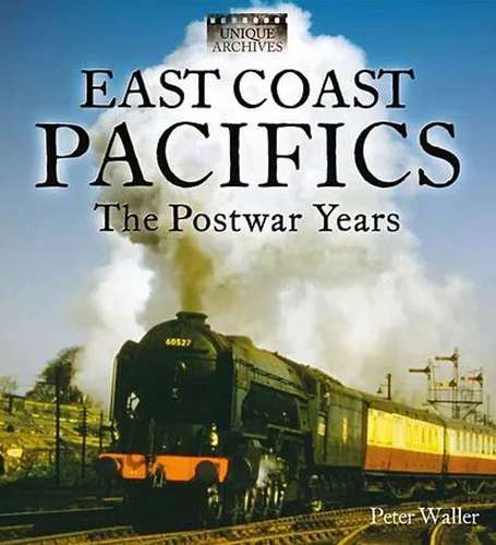East Coast Pacifics: The Postwar Years