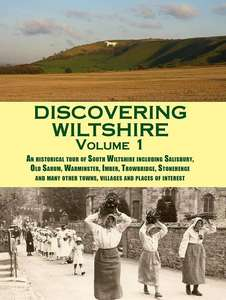 Discovering Wiltshire: Volume 1