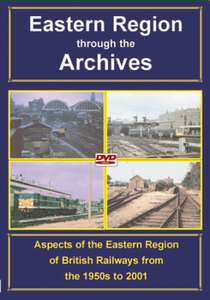 Eastern Region through the Archives