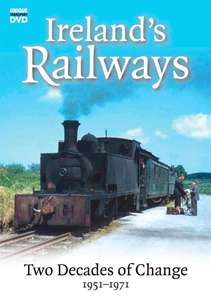 Ireland's Railways - Two Decades of Change 1951-1971