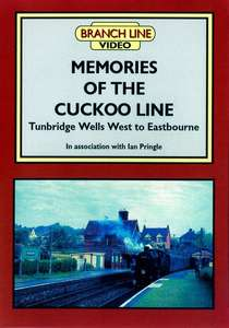 Memories of the Cuckoo Line: Tunbridge Wells West to Eastbourne