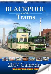 Blackpool and the Trams - 2017 Calendar
