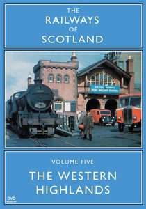 The Railways Of Scotland Volume Five - The Western Highlands
