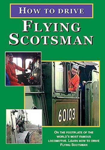 How to Drive Flying Scotsman