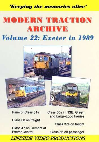 Modern Traction Archive: Volume 22 - Exeter in 1989