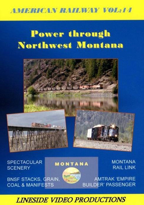 American Railway - Vol 14 Power through Northwest Montana