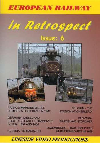 European Railway in Retrospect - Issue 6