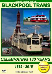 Blackpool Trams – Celebrating 130 Years 1885 - 2015