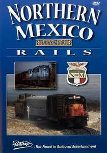Northern Mexico Rails