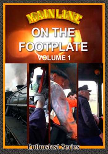Mainline - On the Footplate - Volume 1