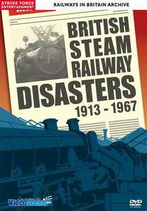 British Steam Railway Disasters 1913 - 1967