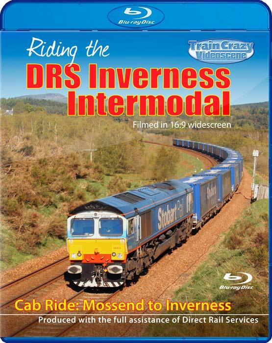 Riding the DRS Inverness Intermodal - Cab Ride - Mossend to Inverness via the Highland Mainline Blu-ray