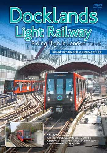 Docklands Light Railway - Riding High in London - Part 2