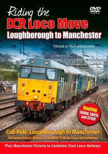 Riding the DCR Loco Move - Part Two - Loughborough to Manchester