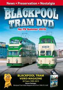 Blackpool Tram DVD 79 - Summer 2015
