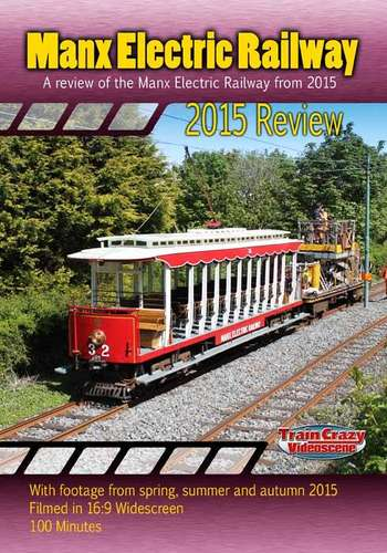 Manx Electric Railway 2015 Review