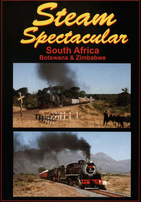 Steam Spectacular - South Africa, Botswana and Zimbabwe