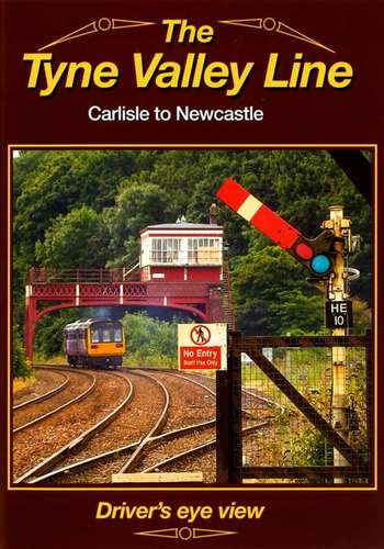 The Tyne Valley Line - Carlisle to Newcastle - Drivers Eye View