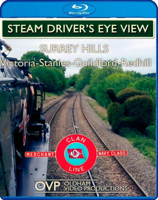 Steam Drivers Eye View - Surrey Hills with Clan Line - Blu-ray