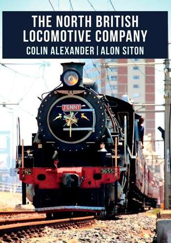 The North British Locomotive Company - Book