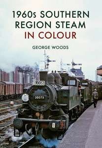 1960s Southern Region Steam in Colour - Book