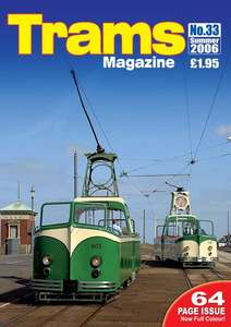 TRAMS Magazine 33 - Summer 2006