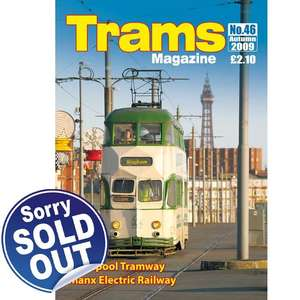 TRAMS Magazine 46 - Autumn 2009