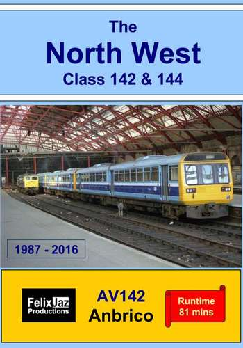 The North West Class 142 and 144 - 1987 - 2016