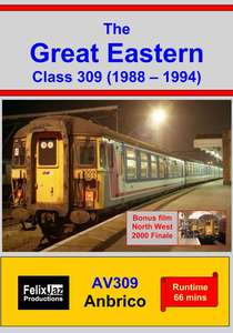The Great Eastern Class 309 (1988 - 1994)