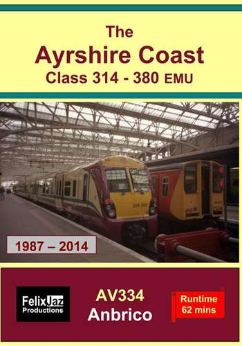 The Ayrshire Coast Class 314-380 EMU -1987 - 2014