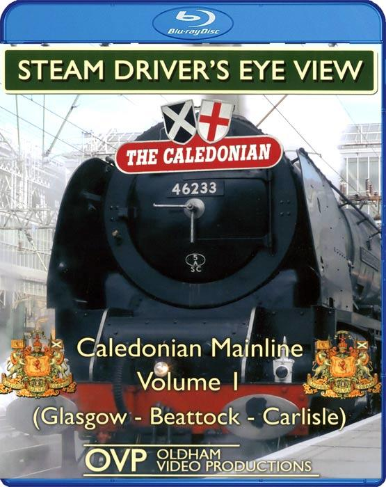 Steam Driver's Eye View - Caledonian Mainline: Volume 1. Blu-ray