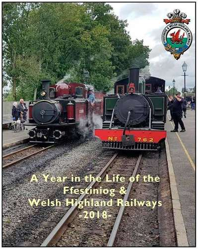 Ffestiniog and Welsh Highland Railways 2018