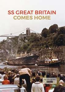 SS Great Britain Comes Home