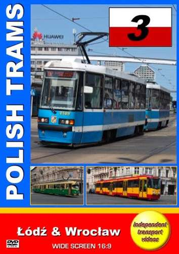 Polish Trams 3 - Lodz and Wroclaw
